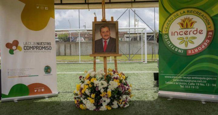 Escenario deportivo en La Ceja recibió el nombre de un reconocido líder comunal como homenaje póstumo